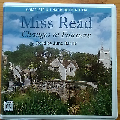 Miss Read Changes at Fairacre unabridged on 6 cd's