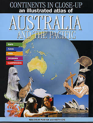 An Illustrated Atlas of Australia and the Pacific by Malcolm Porter (Paperback,