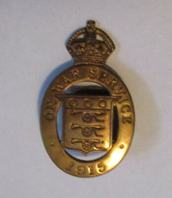1915 ON WAR SERVICE BADGE – WW1 Home Front –