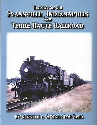 History of the Evansville, Indianapolis and Terre Haute Railroad-- Div of NYC RR