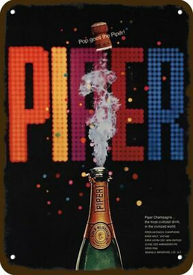 1968 PIPER HEIDSIECK CHAMPAGNE Vintage Look REPLICA METAL SIGN - NOT CHAMPAGNE