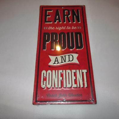 Open Roads New Metal Tin Earn the Right to be proud  confident Sign man Cave 2E3