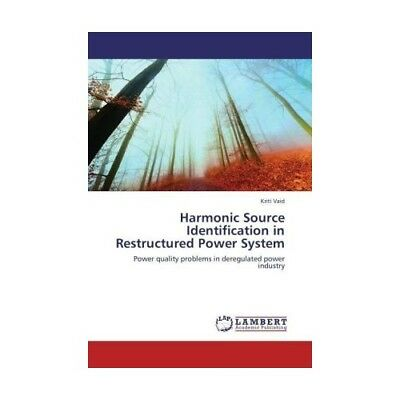 Harmonic Source Identification in Restructured Power System Vaid, Kriti