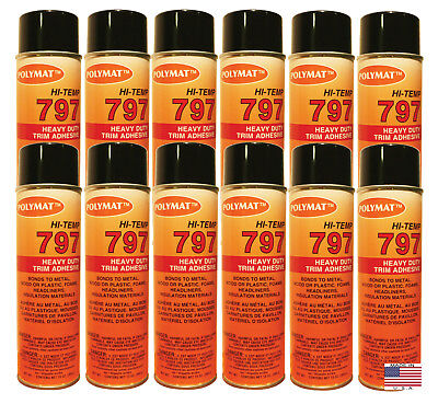 QTY12 Polymat 797 High-Temp Adhesive Spray Glue Heat and Water Resistant (160F)