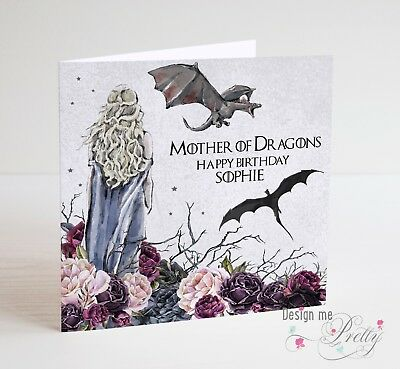 GAME OF THRONES DAENERYS MOTHER OF DRAGONS Birthday Card 299
