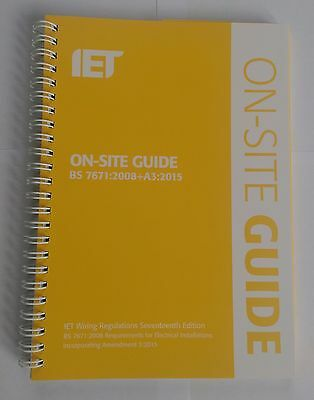IET On-Site Guide : Incorporating Amendment 3 9781849198875 BS 7671:2008+A3:2015
