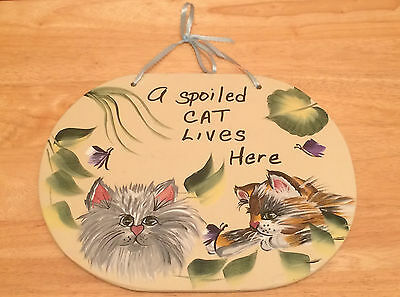 A SPOILED CAT LIVES HERE ~ Sign Hand Painted Wood Plaque Wall Hanging ~ UNIQUE!