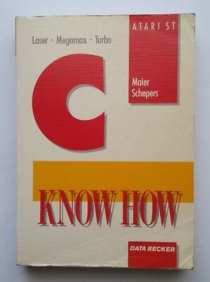 ATARI ST Buch - C Know How - C-Compiler - Data Becker Verlag