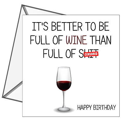 Birthday Card Rude Funny Wine Friend Brother Sister Mum Dad Son
