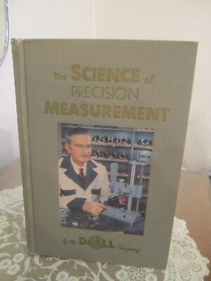 Science of Precision Measurement 1953 DoAll Company Gage Tools and Instruments