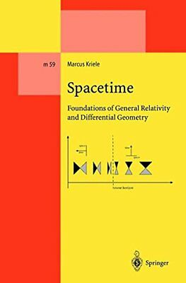 SPACETIME. : Foundations of General Relativity and Differential Geometry (Marcus