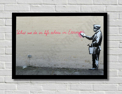 Banksy What We Do In Life Street Stencil Graffiti Art Poster Print Picture A3 A4
