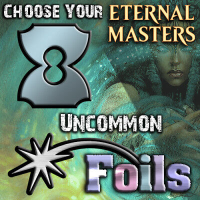 Choose Your Eternal Masters * FOIL * Uncommon Cards - MTG M/NM EMA