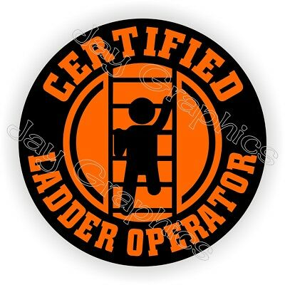 Certified Ladder Operator Funny Hard Hat Sticker | Decal Label Helmet Laborer