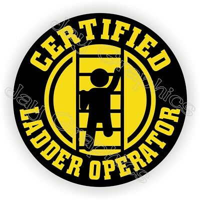 Funny Ladder Operator Hard Hat Sticker | Decal Label Helmet Laborer Safety OSHA