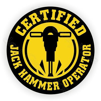 Funny Jack Hammer Operator Hard Hat Sticker | Decal Label Helmet Laborer Safety