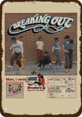1984 VANS BREAKERS BREAKDANCING SHOES Vintage Look METAL SIGN -NOT ACTUAL SHOES!