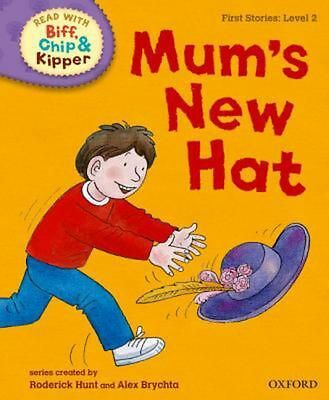Read with Biff, Chip and Kipper First Stories Level 2 Mum's New Hat by Roderick