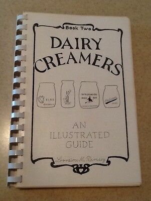 Dairy Creamers Illustrated Guide Book 2 By Ramsey