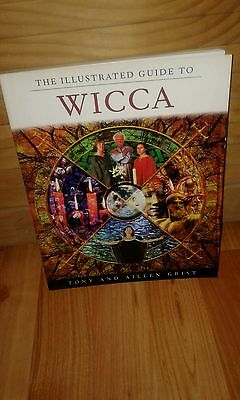 The Illustrated Guide to Wicca - Tony and Aileen Grist