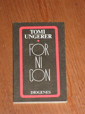 Tomi Ungerer - Fornicon 1971 Diogenes TB