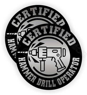 (2) Hammer Drill Operator Hard Hat Stickers ~ Funny Decals Safety Helmet Laborer