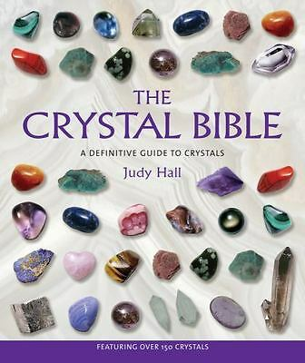 THE CRYSTAL BIBLE, Definitive Guide to Crystal b y Judy Hall NEW PAPERBACK BOOK