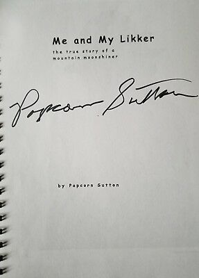 Rare Book Autographed Popcorn Sutton Me And My Likker Revised Copper Moonshine