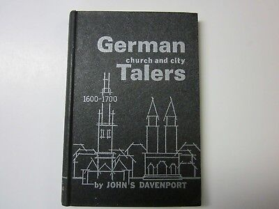 German Church & City Talers 1600 - 1700 by John S. Davenport 1967 - First Ed.