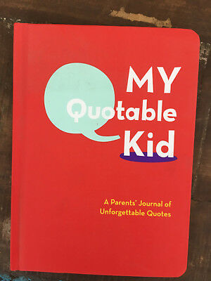 My Quotable Kid Parents' journal of quotes Non-Fiction Kid Family hardback book