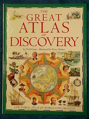 The Great Atlas Of Discovery - Neil Grant -  Illustrations By Peter Morter