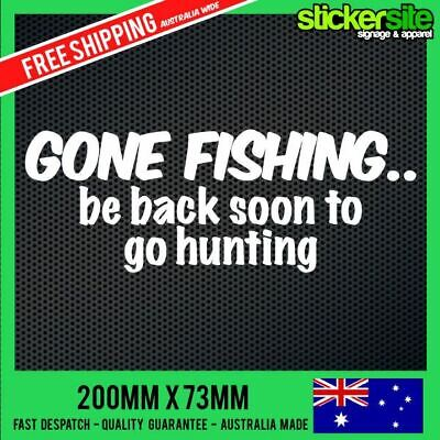 GONE FISHING Sticker Decal - FUNNY CAR 4x4 Funny Boat Sticker CAMPING HUNTING