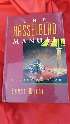 """Ernst Wilidi: """"The Hasselblad Manual"""" 1992 Camera & Photography Book. 4th Ed."""
