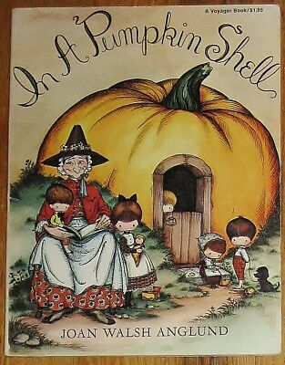 IN A PUMPKIN SHELL : by Joan Walsh Anglund : vintage : Mother Goose ABC
