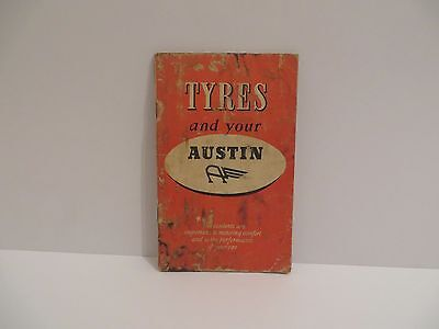 """Tyres and Your Austin"" Manual Circa 1950s - Published by Dunlop Birmingham"