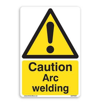 Caution Arc Welding Sign [A4 200mm x 300mm] Self Adhesive Sticker