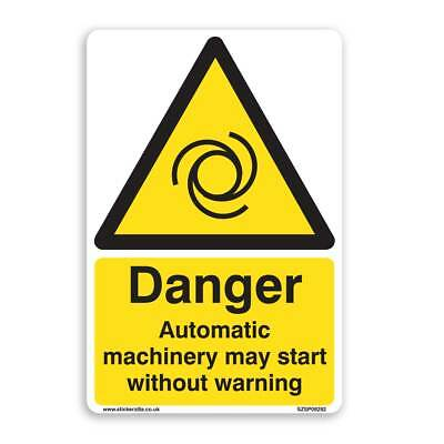 DANGER Automatic Machinery May Start Without Warning Sign [A4 200mm x 300mm] ...