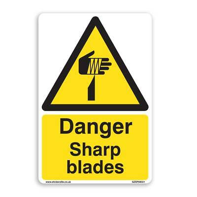 Danger Sharp Blades Sign - [A4 200mm x 300mm] Self Adhesive Stickers