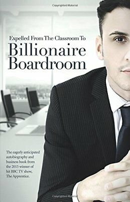 BOOK : Expelled From The Classroom To Billionair by Joseph Valente Paperback New