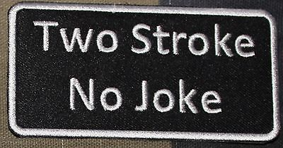 TWO STROKE NO JOKE patch iron on sew on