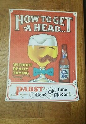 """Pabst Blue Ribbon  Beer Sign Poster """"How to get A Head"""" STORE ADVERTISING"""