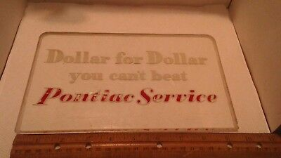 Pontiac Glass Sign 1950's Dealership Service Dollar for Dollar you can't beat Po