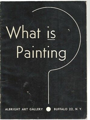 rr - 1953 Catalog - WHAT IS PAINTING - Albright Art Gallery BUFFALO NY