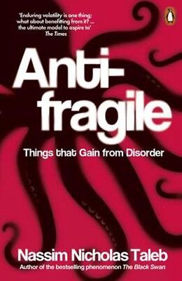 Antifragile: Things that Gain from Disorder | Nassim Nicholas Taleb