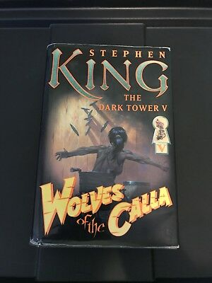 The Dark Tower: Wolves of the Calla Bk. 5 by Stephen King (2003, Hardcover) 1st