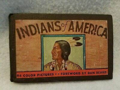 Vintage copy of Indians of America - 94 Color Pictures - Fwd by Dan Beard - 1935