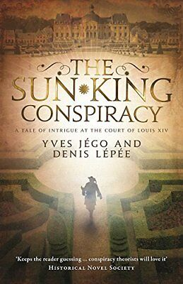 The Sun King Conspiracy New Paperback Book Yves J