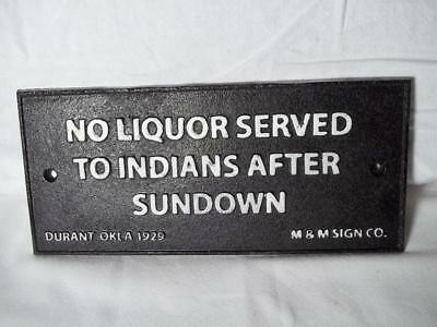 Cast Iron No Liquor Served To Indians After Sundown Sign Plaque Durant Oklahoma