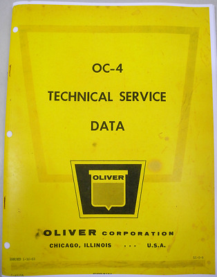 Technical Service Manual for Oliver OC-4, OC-46  covers main aspects of service