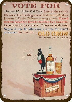 1964 OLD CROW BOURBON WHISKEY Vintage Look Replica Metal Sign -VOTE FOR OLD CROW